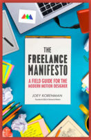 The Freelance Manifesto by Joey Korenman